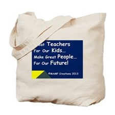 Great Teachers For Our Kids Tote Bag