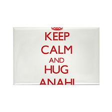 Keep Calm and Hug Anahi Magnets