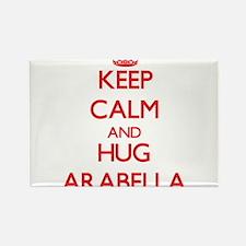 Keep Calm and Hug Arabella Magnets