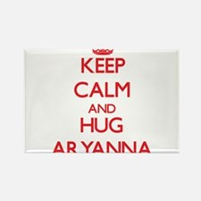 Keep Calm and Hug Aryanna Magnets
