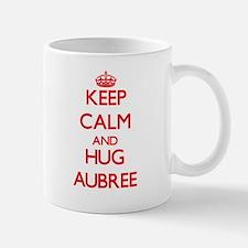 Keep Calm and Hug Aubree Mugs