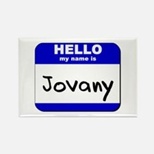 hello my name is jovany Rectangle Magnet