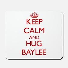 Keep Calm and Hug Baylee Mousepad