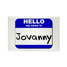 hello my name is jovanny Rectangle Magnet