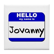 hello my name is jovanny  Tile Coaster