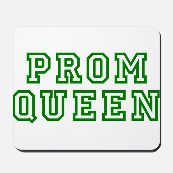 """Prom Queen"" Mousepad"