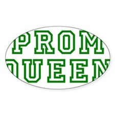 """""""Prom Queen"""" Oval Decal"""