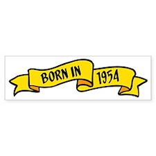 born in 1954 Bumper Sticker