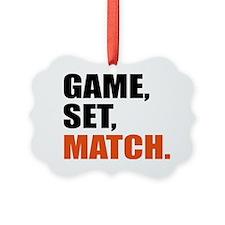 game,set,match Ornament