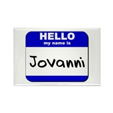 hello my name is jovanni Rectangle Magnet