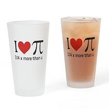I heart pi 3.14 x more than u Drinking Glass