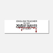 Zombie Hunter - English Teacher Car Magnet 10 x 3