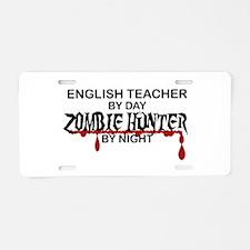Zombie Hunter - English Teacher Aluminum License P