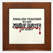 Zombie Hunter - English Teacher Framed Tile