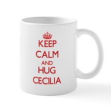 Keep Calm and Hug Cecilia Mugs