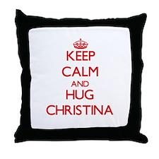 Keep Calm and Hug Christina Throw Pillow