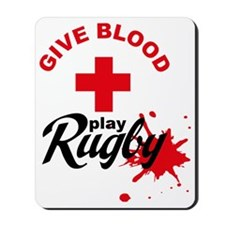 give blood play rugby Mousepad