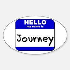 hello my name is journey Oval Decal