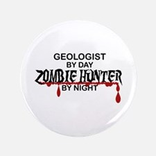 """Zombie Hunter - Geologist 3.5"""" Button"""