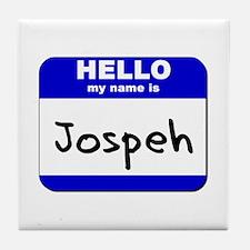 hello my name is jospeh  Tile Coaster