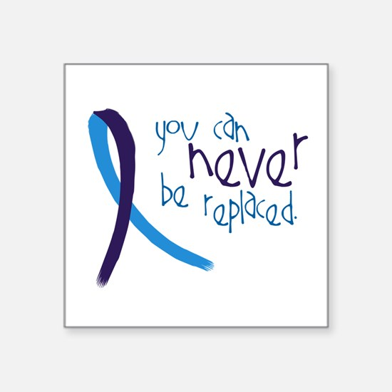 Suicide Awareness-Never Replaced Sticker