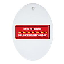 I'm the Cello Player Oval Ornament