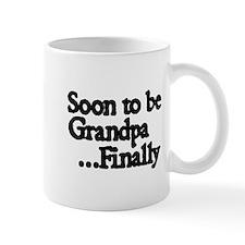 Soon to be Grandpa...Finally Mugs