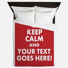 KEEP CALM AND YOUR MESSAGE! Queen Duvet