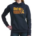shut up and camp.png Hooded Sweatshirt