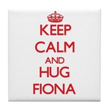 Keep Calm and Hug Fiona Tile Coaster