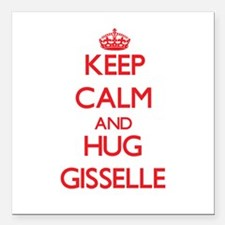 """Keep Calm and Hug Gisselle Square Car Magnet 3"""" x"""