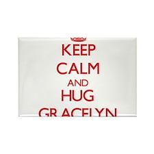 Keep Calm and Hug Gracelyn Magnets