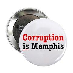Corruption is Memphis Button