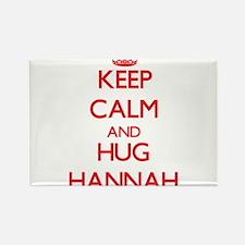Keep Calm and Hug Hannah Magnets