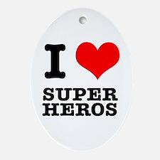 I Heart (Love) Super Heros Oval Ornament
