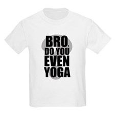 Do You Even Yoga (black letters) T-Shirt