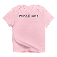 'Rebellious' Infant T-Shirt