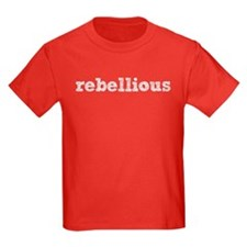 'Rebellious' T