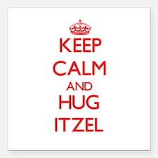 "Keep Calm and Hug Itzel Square Car Magnet 3"" x 3"""