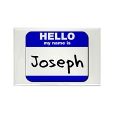 hello my name is joseph Rectangle Magnet