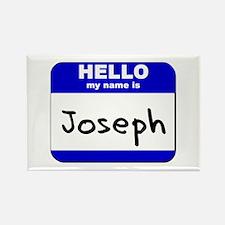 hello my name is joseph Rectangle Magnet