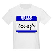 hello my name is joseph T-Shirt