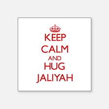 Keep Calm and Hug Jaliyah Sticker