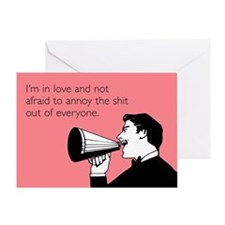 Not Afraid To Annoy Greeting Card