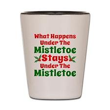 Funny What Happens Under the Mistletoe Shot Glass
