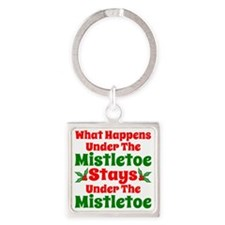 Funny What Happens Under the Mistl Square Keychain