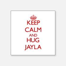 Keep Calm and Hug Jayla Sticker