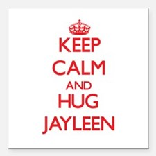 "Keep Calm and Hug Jayleen Square Car Magnet 3"" x 3"