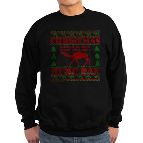 Hump day Guess What Christmas Is Sweatshirt (dark)