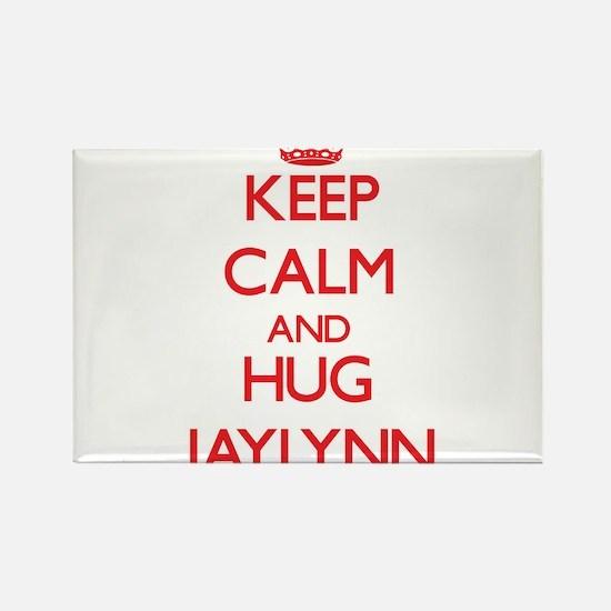 Keep Calm and Hug Jaylynn Magnets